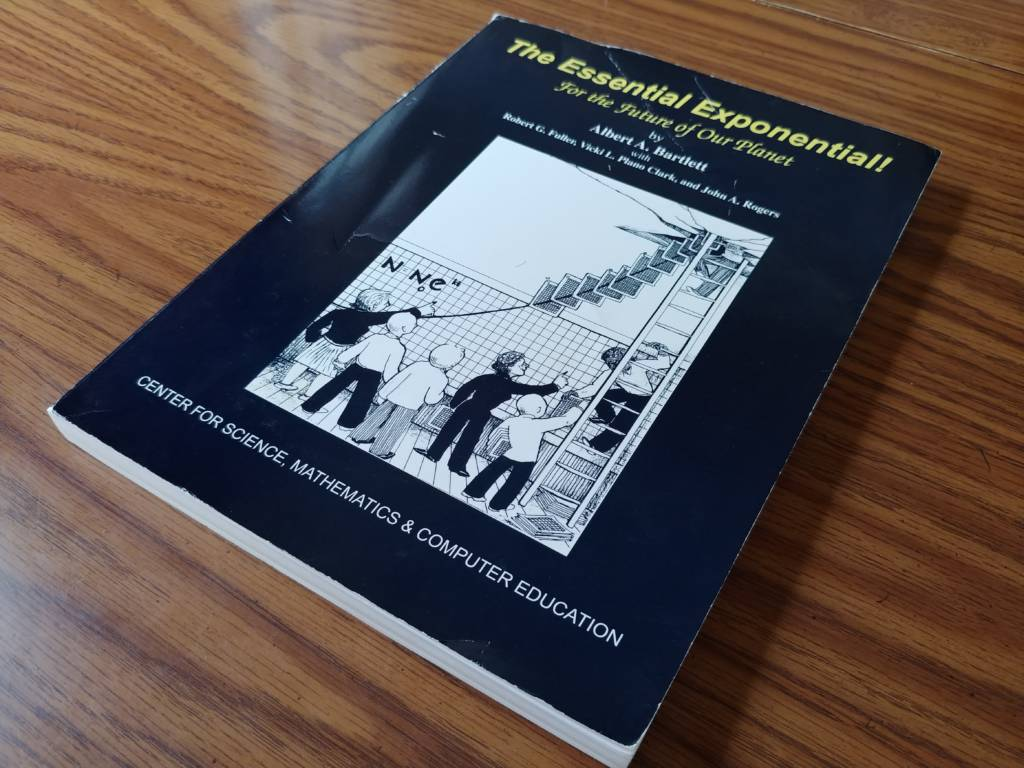 """Al Bartlett's """"The Essential Exponential"""""""